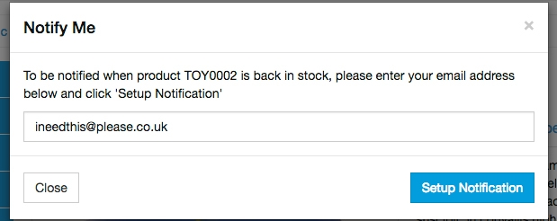 A customer will automatically be notified once an item is back in stock